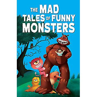 The Mad Tales of Funny Monsters by Pegasus - 9788131941133 Book
