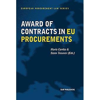 Award of Contracts in EU Procurements by Roberto Caranta - Steen Treu