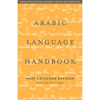 Arabic Language Handbook by Mary Catherine Bateson - 9780878403868 Bo
