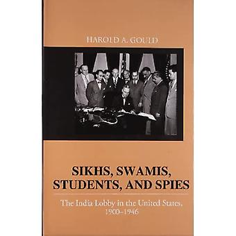 Sikhs, Swamis, studenten en spionnen: de India-Lobby in de Verenigde Staten, 1906-1946