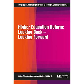 Higher Education Reform - Looking Back - Looking Forward by Pavel Zgag