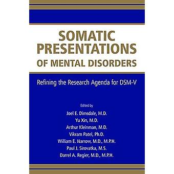 Somatic Presentations of Mental Disorders - Refining the Research Agen