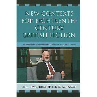 New Contexts for Eighteenth-century British Fiction - Hearts Resolved