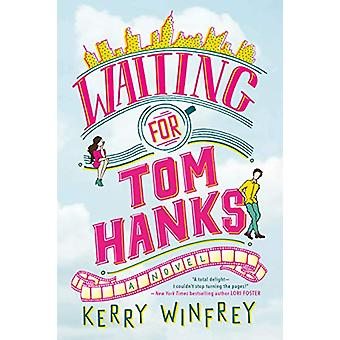 Waiting For Tom Hanks by Kerry Winfrey - 9781984804020 Book