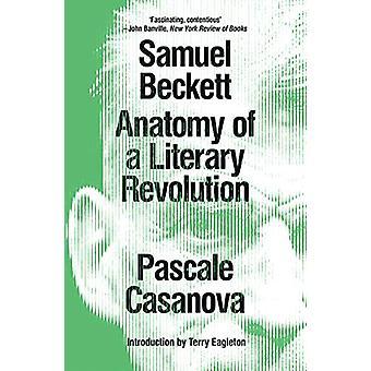 Samuel Beckett - Anatomi av en litterær revolusjon av Pascale Casanova