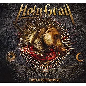 Holy Grail - Times of Pride & Peril [CD] USA import