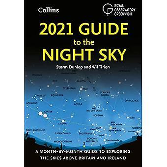 Guia 2021 para o Céu Noturno: Guia mais vendido mês a mês para explorar os céus acima da Grã-Bretanha e Irlanda
