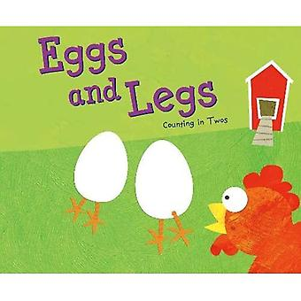 Eggs and Legs: Counting in� Twos (Know Your Numbers)