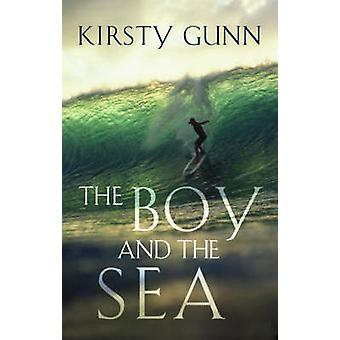 The Boy and the Sea by Gunn & Kirsty