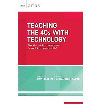 Teaching the 4Cs with Technology - How Do I Use 21st Century Tools to