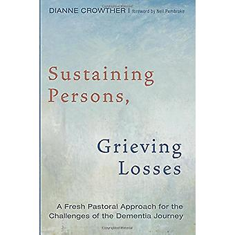 Sustaining Persons - Grieving Losses by Dianne Crowther - 97814982379
