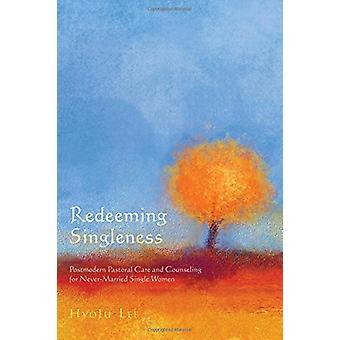 Redeeming Singleness by Hyoju Lee - 9781532613258 Book