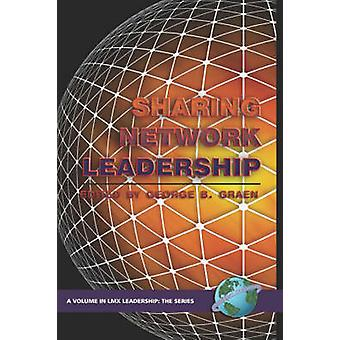 Sharing Network Leadership by George B. Graen - 9781593115302 Book