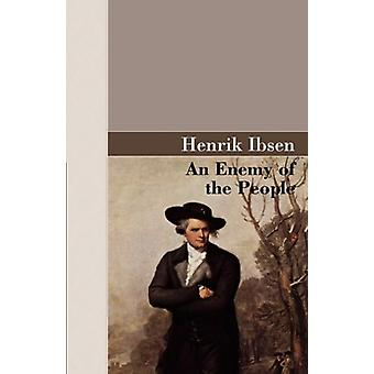 An Enemy of the People by Henrik Johan Ibsen - 9781605120379 Book