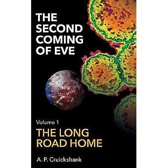 The Second Coming of Eve by A. P. Cruickshank - 9781789552683 Book