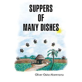 Suppers of Many Dishes Part 1 by Oliver Osita Akamnonu - 978194090904