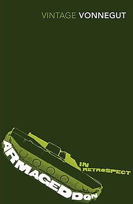 Armageddon in Retrospect by Kurt Vonnegut