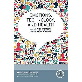 Emoties technologie en gezondheid door Sharon Tettegah