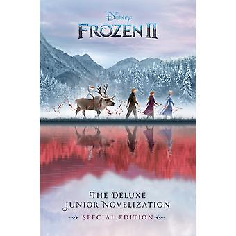 Frozen 2 The Deluxe Junior Novelization Disney Frozen 2 by David Blaze & Illustrated by Disney Storybook Art Team