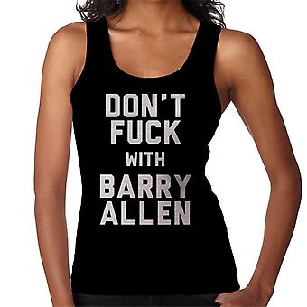 Dont Fuck With Barry Allen Women's Vest