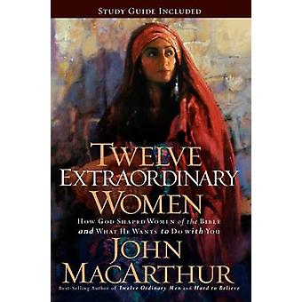 Doce mujeres extraordinarias - como Dios en forma de mujeres de la Biblia - y W