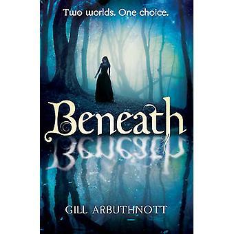 Under av Gill Arbuthnott - 9781782500520 bok