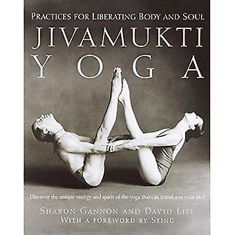 Yoga Jivamukti: Pratiques pour libérer le corps et l'âme