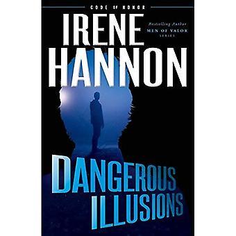 Gefährlichen Illusionen
