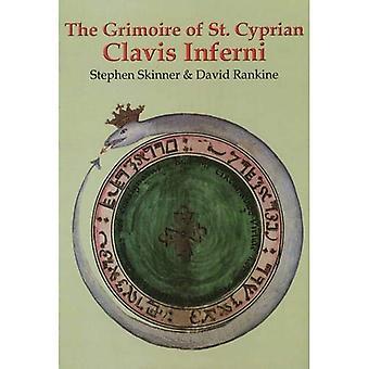Grimoire der St. Cyprian: Clavis Inferni