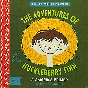 Lilla Master Twain: The Adventures of Huckleberry Finn (BabyLit)