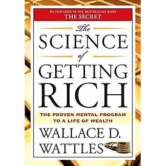 Science of Getting Rich: The Proven Mental Program to a Life of Wealth