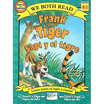 Frank and the Tiger/Sapi y El Tigre (We Both Read - Level K-1 (Quality))