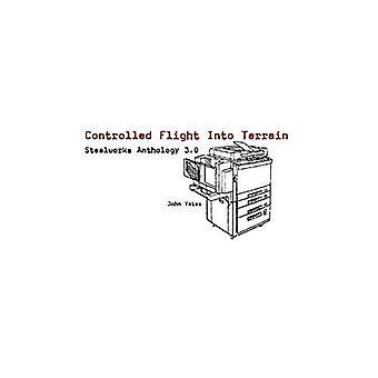 Controlled Flight into Terrain