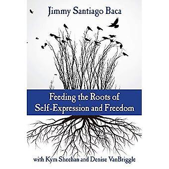 Nourrir les racines de la libre expression et la liberté