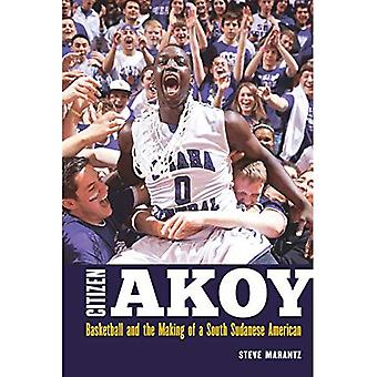 Citizen Akoy: Basketball and the Making of a South� Sudanese American