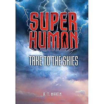 Take to the Skies (Superhuman)