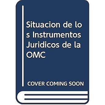 Situacin de Los Instrumentos Jurdicos de la Omc