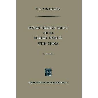 Politica estera indiana e controversia di confine con la Cina di Willem Frederik van Eekelen