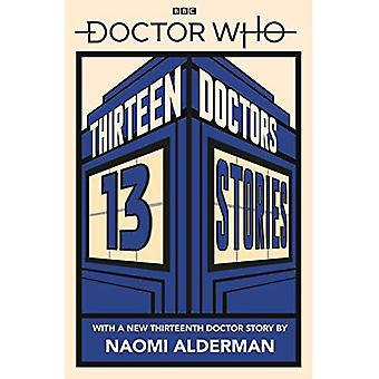 Doctor Who: Thirteen Doctors 13 Stories (Doctor Who)