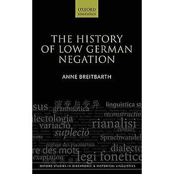 Historie af plattysk Negation af Breitbarth & Anne