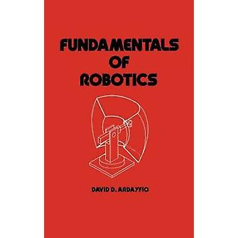 Principes fondamentaux de la robotique par Ardayfio & D. David
