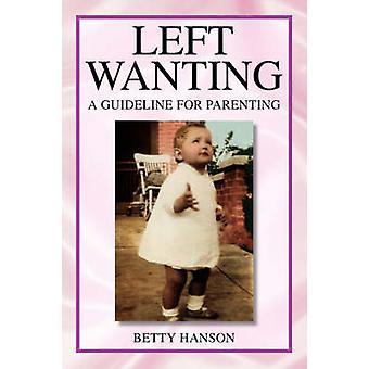 Links von Hanson & Betty wollen