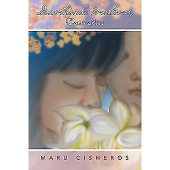 Describiendo Fronteras Caminantes door Cisneros & Maru