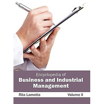 Encyclopedia of Business and Industrial Management Volume II by Lamotta & Rita