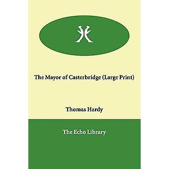 Ordfører i Casterbridge av Hardy & Thomas & saksøkte