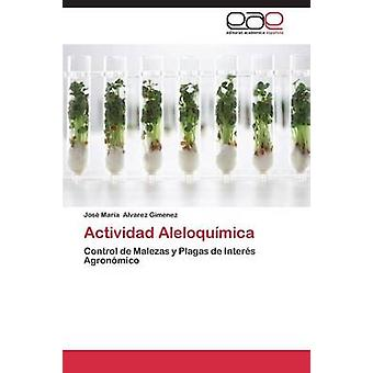 Actividad Aleloquimica da Alvarez Gimenez Jose Maria
