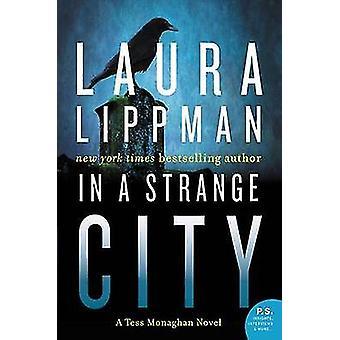 In a Strange City by Laura Lippman - 9780062403261 Book