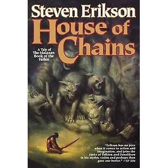 House of Chains by Steven Erikson - 9780765315748 Book