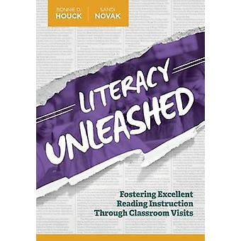 Literacy Unleashed - Fostering Excellent Reading Instruction Through C