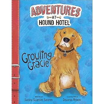 Growling Grace by Shelley Sateren - Deborah Melmon - 9781479559039 Bo